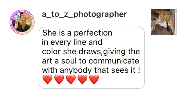 Comment: She is a perfection in every line and color she draws, giving the art a soul to communicate with anybody that sees it!